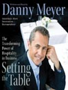 Setting the Table (MP3): The Transforming Power of Hospitality in Business